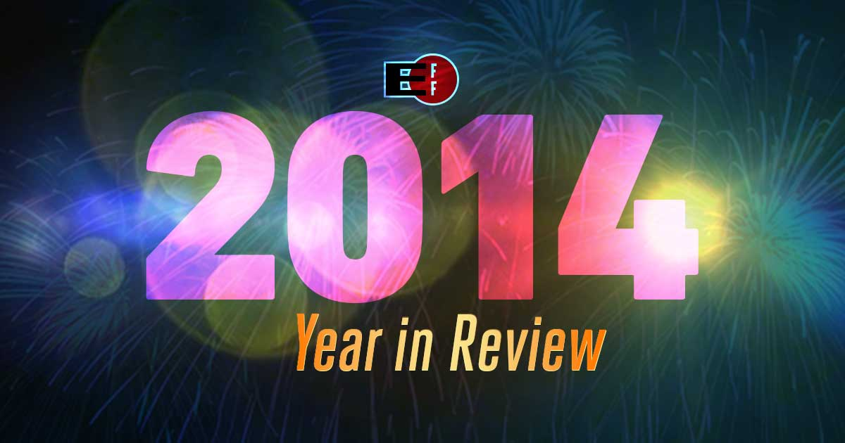 2014 >> What We Learned About Nsa Spying In 2014 And What We Re Fighting To