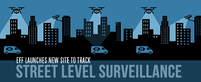 New Street-Level Surveillance Project Tracks Spying Technologies Used by Local Law Enforcement