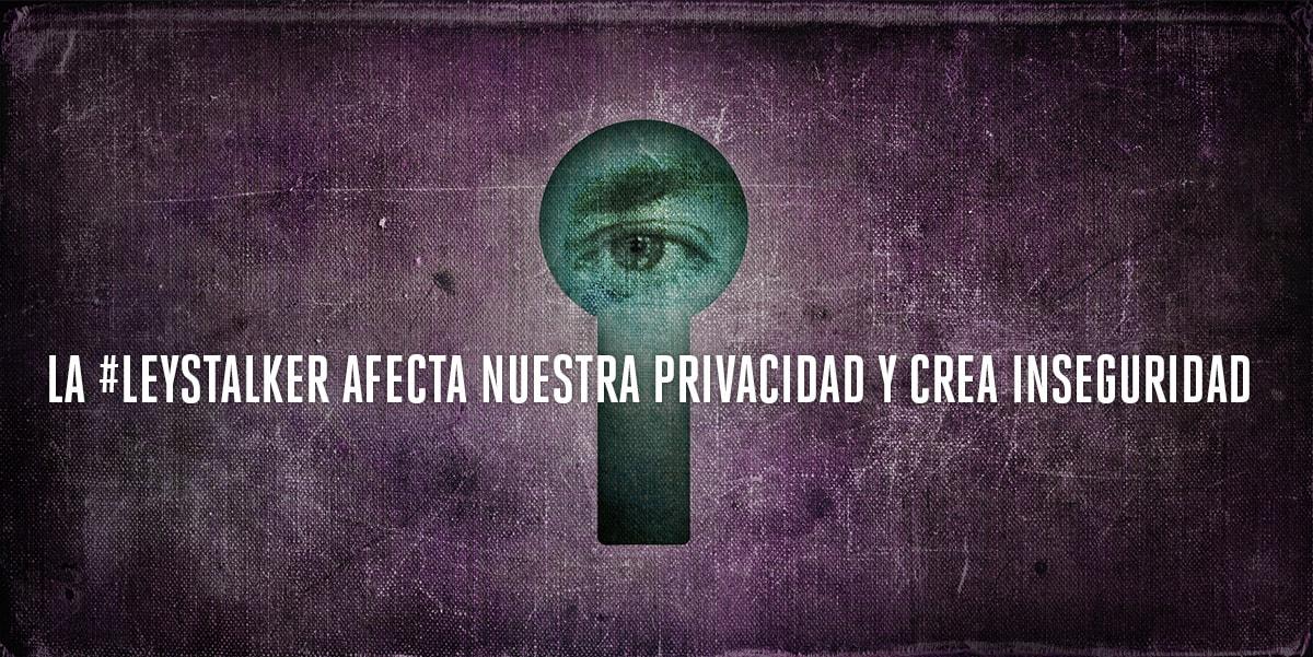 Ley Stalker: Organizaciones Internacionales Piden Al Gobierno Peruano Proteger La Privacidad De Sus Ciudadanos