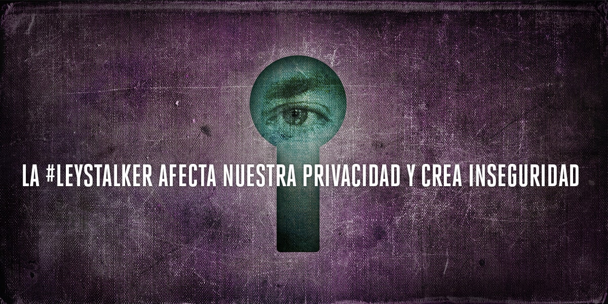 Stalker Law: International Organizations Call Upon the Peruvian Government To Protect Its Citizens' Privacy