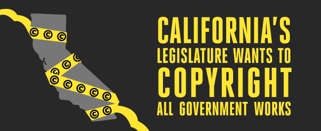 California's Legislature Wants to Copyright All Government Works