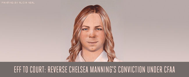 EFF to Court: Reverse Chelsea Manning's Conviction under CFAA
