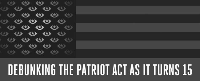 Debunking the Patriot Act as It Turns 15
