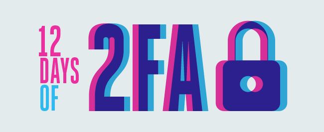 12 Days of 2FA