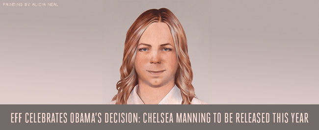 EFF Celebrates Obama's Decision: Chelsea Manning To Be Released This Year