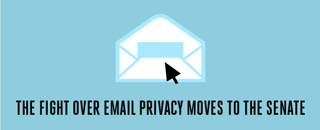 The Fight Over Email Privacy Moves to the Senate