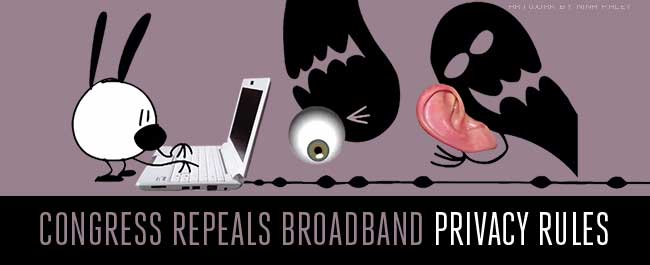 Congress Repeals Broadband Privacy Rules