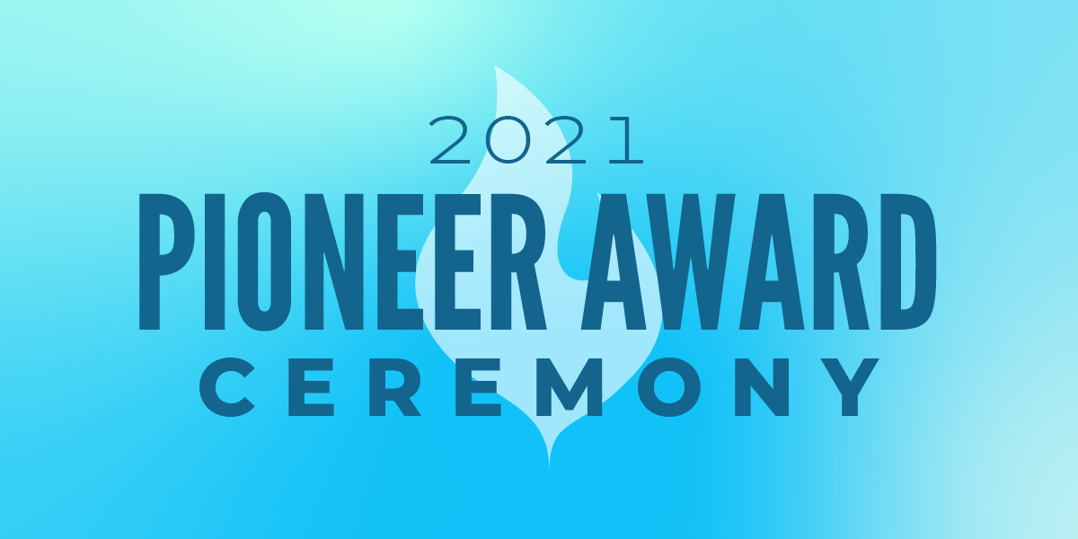 2021 Pioneer Award Ceremony banner, blue gradient w/ light blue flame