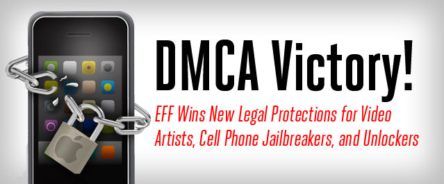 EFF Wins DMCA Fix!