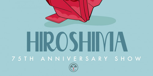"Ethics in Tech logo below stylized text reading ""HIroshima 75th Anniversary Show"""