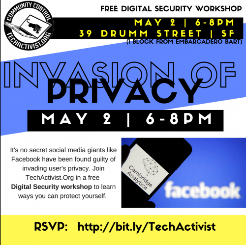 TechActivist.Org Presents: Invasion of Privacy - Digital Security Workshop Tickets, Wed, May 2, 2018 at 6:00 PM | Eventbrite