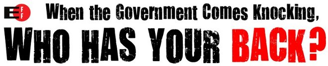 When the Government Comes Knocking, Who Has Your Back?